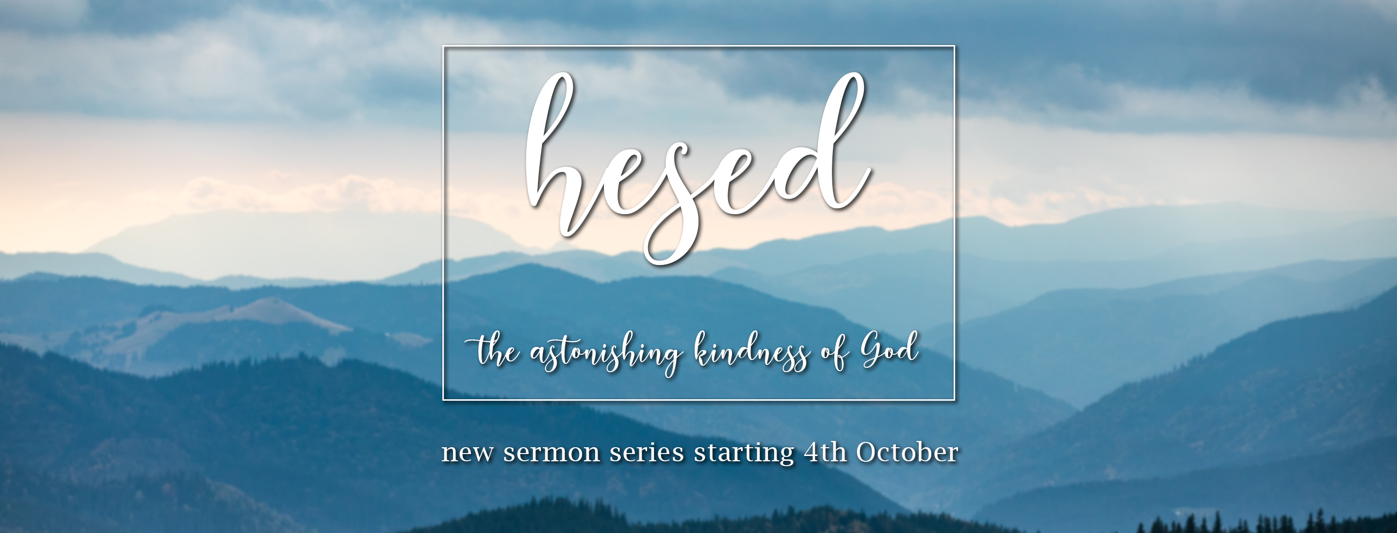 'Hesed' Series Banner